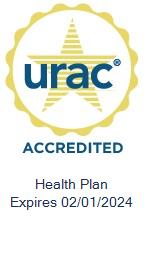 URAC Health Plan Accredited Expires 02/01/2021